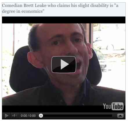 Image to go with video of: Comedian Brett Leake who claims his slight disability is