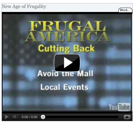 Image to go with video of: New Age of Frugality
