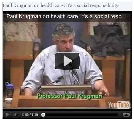Image to go with video of: Paul Krugman on health care: it's a social responsibility