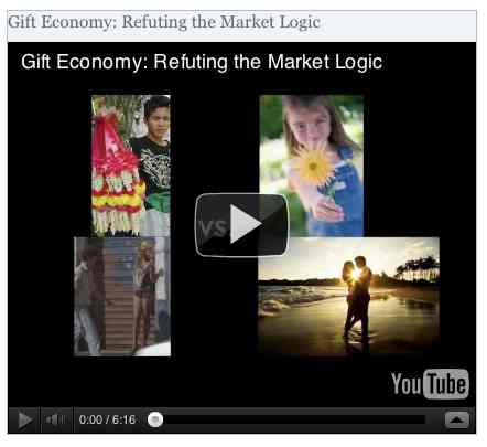 Image to go with video of: Gift Economy: Refuting the Market Logic